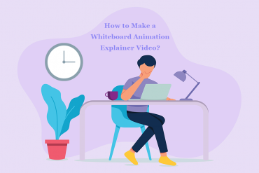How to Make a Whiteboard Animation Explainer Video