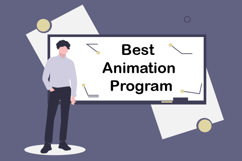 Best Animation Program for Animated Videos