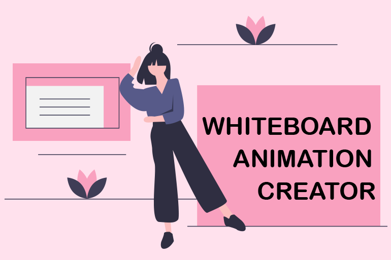 Attract, Explain, and Convert Views to Sales with our Whiteboard Animation Creator