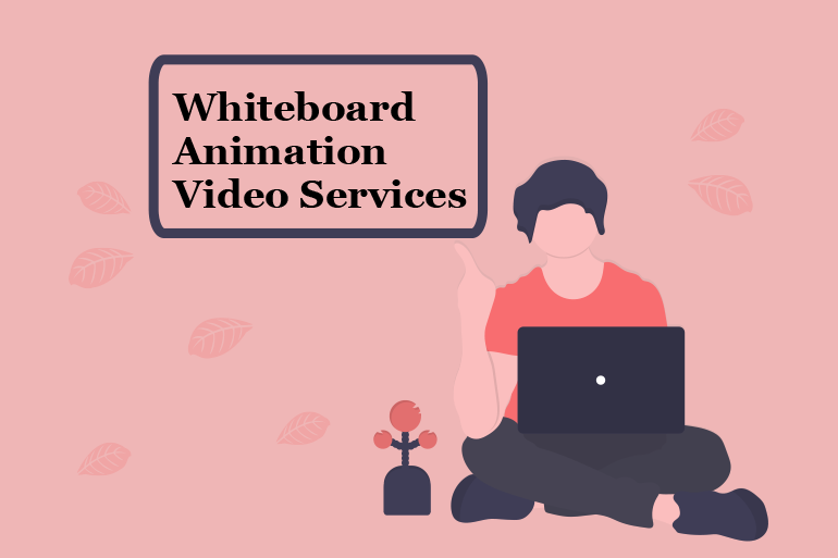 Build Your Brand Using Whiteboard Animation Video Services