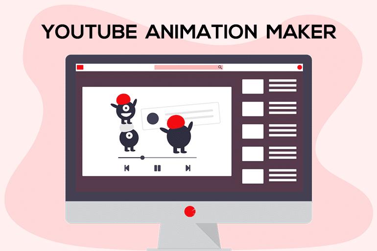 Best YouTube Animation Maker