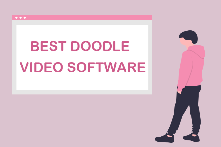 Tell Endless Stories With the Best Doodle Video Software