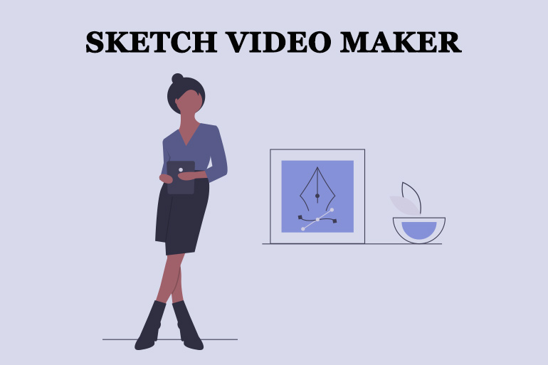 Sketch Video Maker