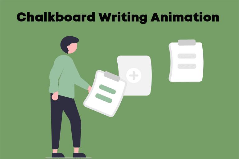 Chalkboard Writing Animation