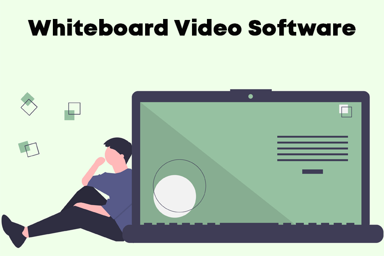 Whiteboard Video Software