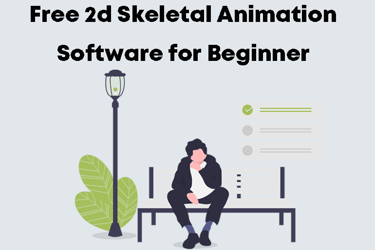Free 2d Skeletal Animation Software for Beginner