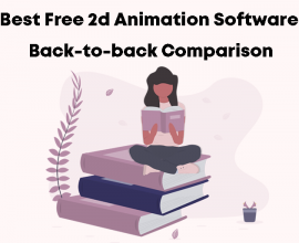Best Free 2d Animation Software Back-to-back Comparison