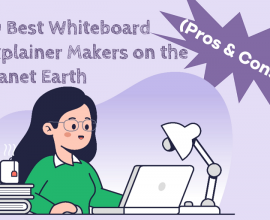 Choose the Best Whiteboard Illustration Software before You Start Making Your Own Whiteboard Explainer.