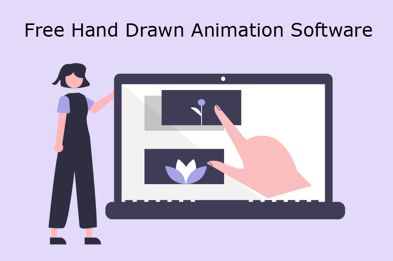 Free Hand Drawn Animation Software You Must Have
